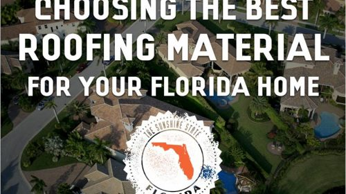 Choosing the Best Roofing Materials for Your Florida Home