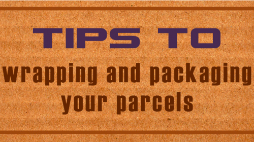 Tips to wrapping and packaging a parcel