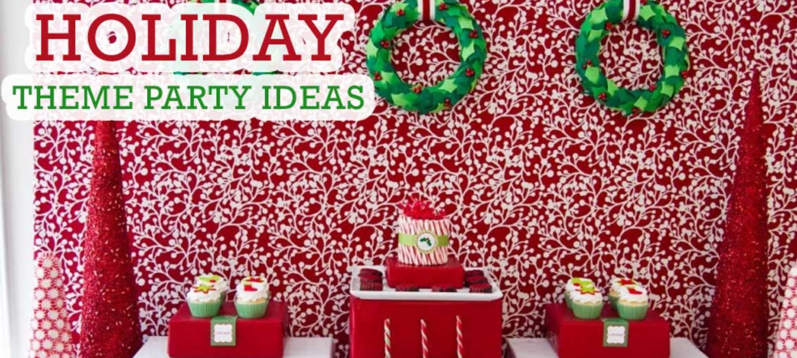 7 Party Theme Ideas For Holidays